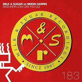 MILK & SUGAR VS. SIMON HARRIS - BASS (HOW LOW CAN YOU GO)